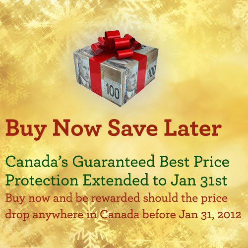 All prices are protected until Jan 31st 2012 Canada Wide!